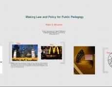 Making Law and Policy for Public Pedagogy: Emory Symposium on Digital Publication, Undergraduate Research, and Writing, Atlanta, GA, 29 February 2013
